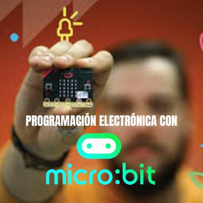 Todo sobre MicroBit en Crea tu mundo